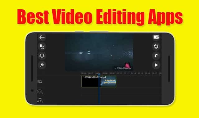 5 Best Video Editing Apps For YouTube Free Video Editing 2020
