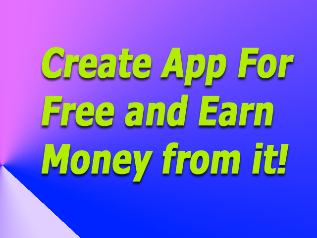 Create android App and make Money