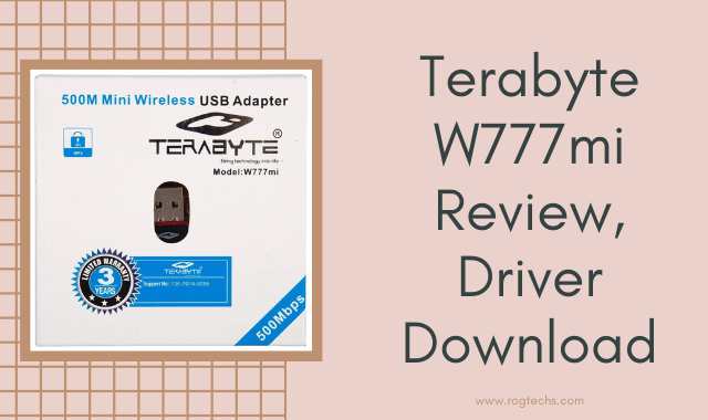 Terabyte W777mi Review & Download Driver For Windows and Linux PC 2020
