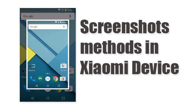 Methods to take screenshots in Xiaomi Devices
