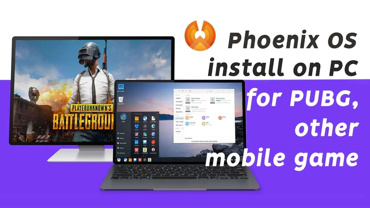 Install and Play PUBG Mobile on Phoenix OS