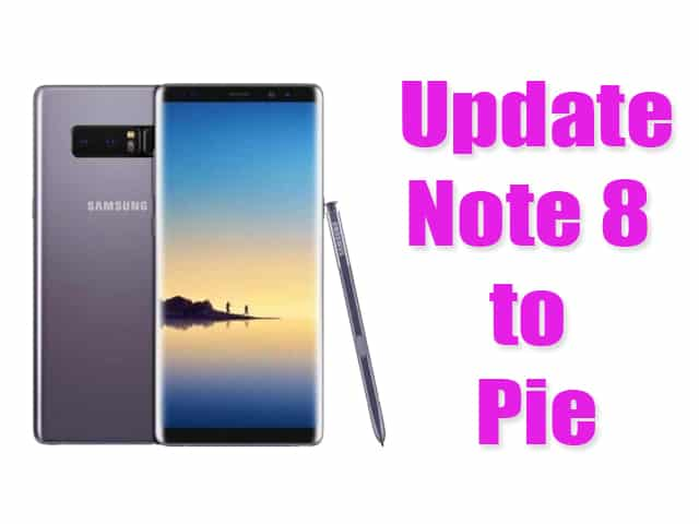 Update Note 8 Android Pie