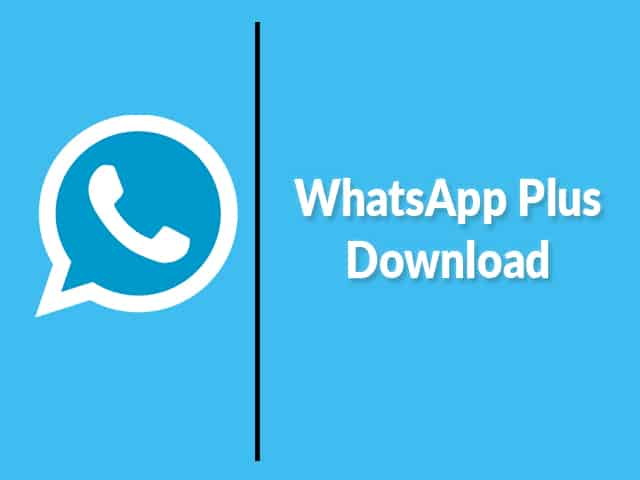 WhatsApp Plus Apk Download
