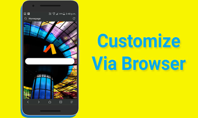 Customize Via Browser