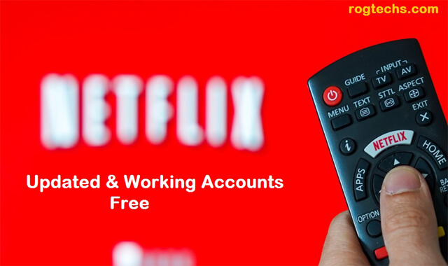 Free Netflix Accounts Updated list