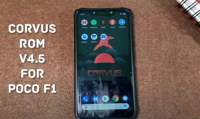 Corvus ROM For POCO F1 (v4.5) With Installation Guide