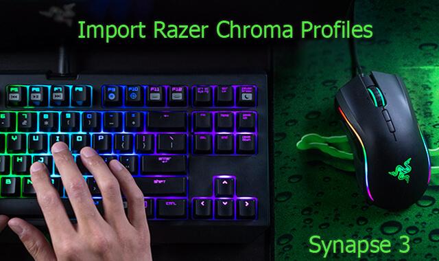 Import Razer Chroma Profiles